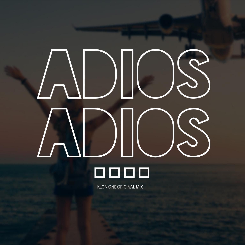 ADIOS, ADIOS…