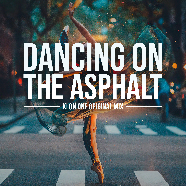 DANCING ON THE ASPHALT